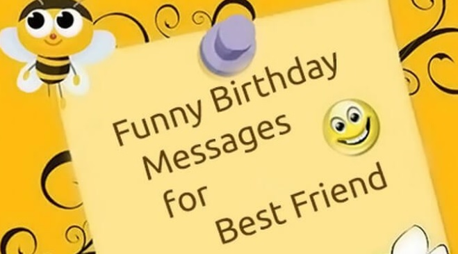 Happy Birthday Wishes For Best Friend Girl Funny