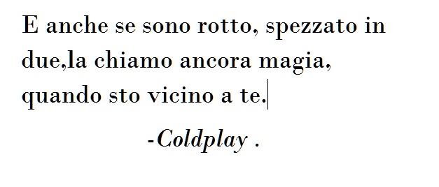 Frasi Di Canzoni D'amore Coldplay