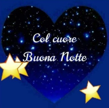 Buonanotte Con Il Cuore - Buonanotte Con Il Cuore; Messaggio Che Tocca Il Cuore