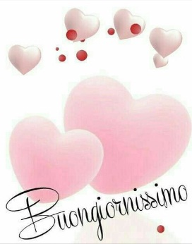 Buongiorno Amore Mio Immagini Nuove - Buongiorno Amore Mio